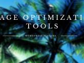 Top 7 Powerful WordPress Image Optimizer Plugins